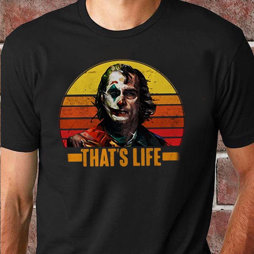 Joker that's life sunset unisex shirt