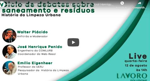 Webinar | Ciclo de debates sobre saneamento e resíduos com José Henrique Penido e Emílio Eigenheer