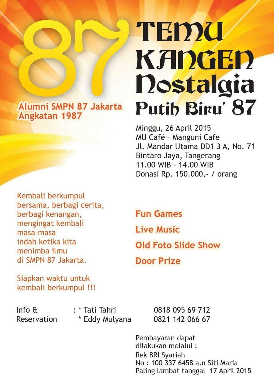 Reuni An Temu Kangen Nostalgia Putih Biru Smpn 87 Pondok Pinang