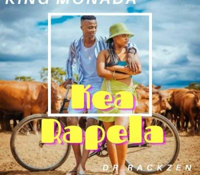 King Monada ft Dr Rackzen – Kea Rapela (Audio Download).