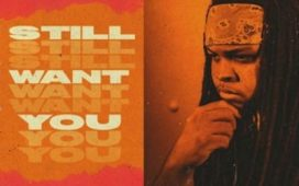 Kid Travis – Still Want You (Audio Downloads).