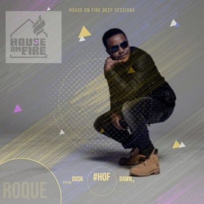 Roque – House On Fire Deep Sessions 18 (Audio Download).