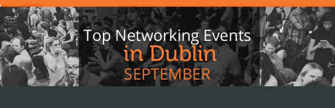 5 best networking events in Dublin this September