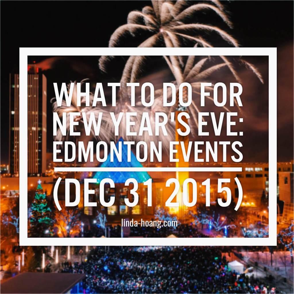 Edmonton Events - New Years Eve 2015