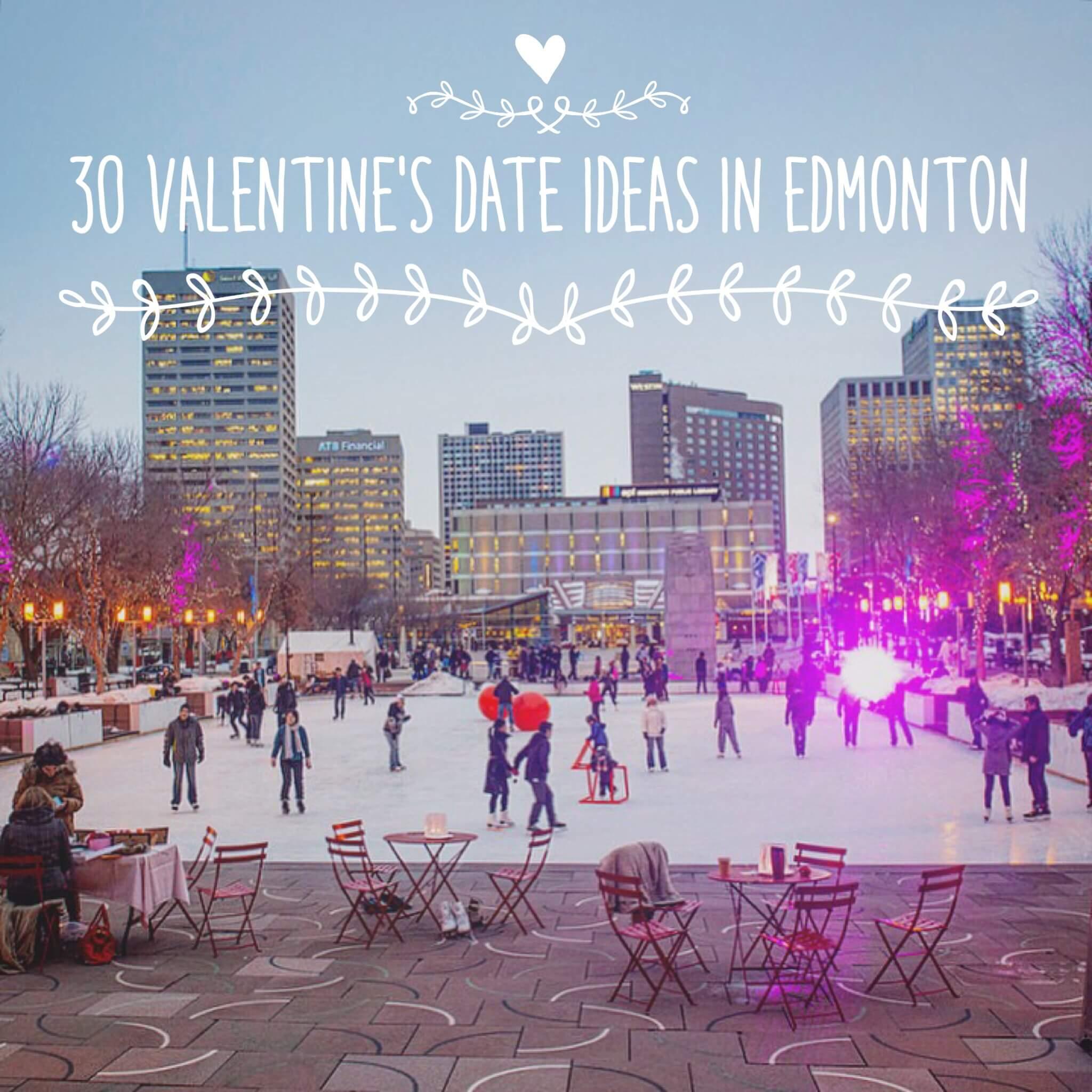 30 Valentines Date Ideas In Edmonton 2016 LINDA HOANG