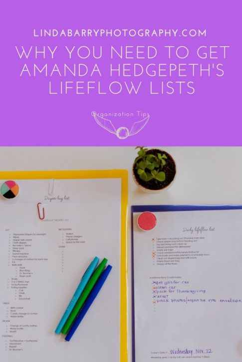 Lifeflow lists for your business and family to stay on track. Click here to get Amanda Hedgepeth's lifeflow lists! Review by Linda Barry Photography.