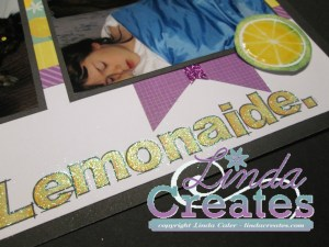 Lemon ~ Lemonaide Taste of Summer National Scrapbooking Month Linda Creates ~ Linda Caler www.lindacreates.com