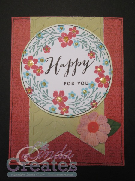 Happy For You Card Linda Creates ~ Linda Caler www.lindacreates.com