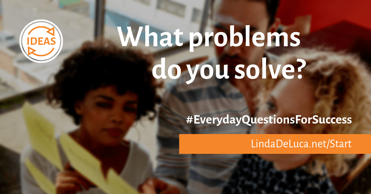 LindaDeLuca.net everyday questions for success