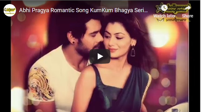 Abhi Pragya Romantic Song KumKum Bhagya Serial Title Song
