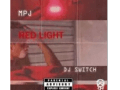 DOWNLOAD! MPJ – REDLIGHT FT. DJ SWITCH