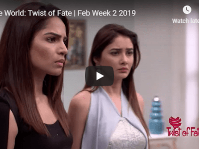 Zee World: Twist of Fate | Feb Week 2 2019