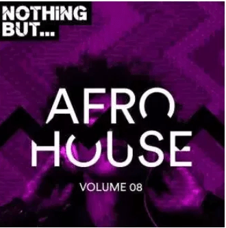 VA – NOTHING BUT… AFRO HOUSE, VOL. 08