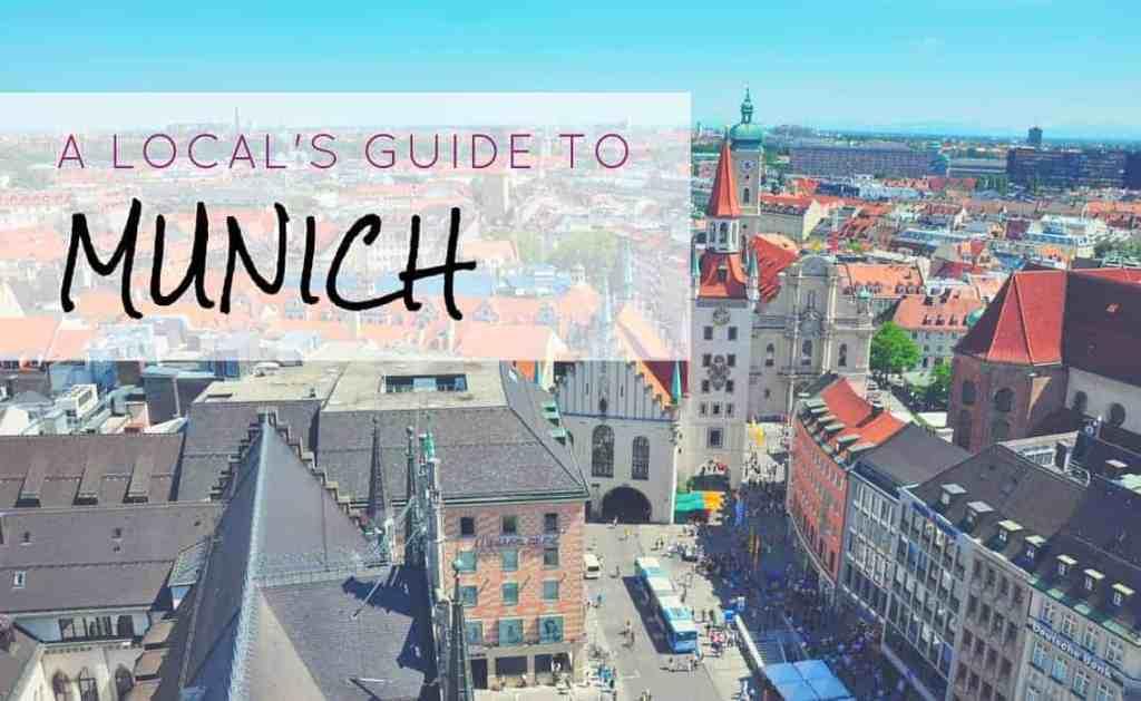 A Local's Guide To Munich