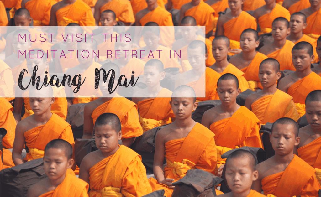 Must Visit Chiang Mai Meditation Retreat