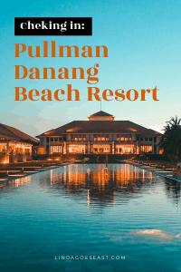 PULLMAN_DANANG-BEACH-RESORT