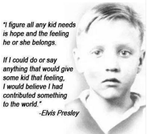 Elvis quote of his childhood photo