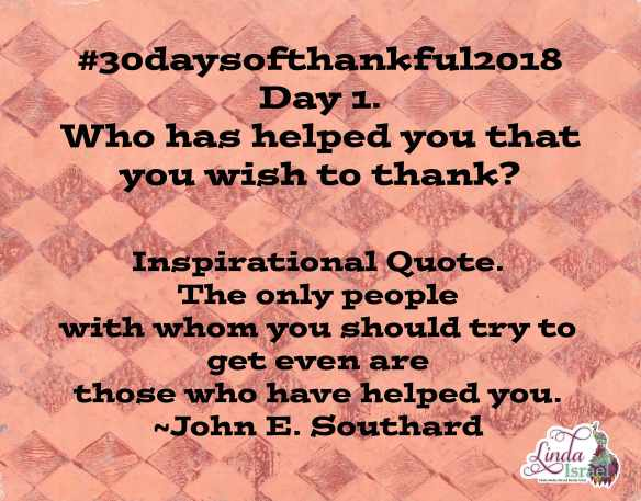 Day 1 of 30 days of Thankful 2018