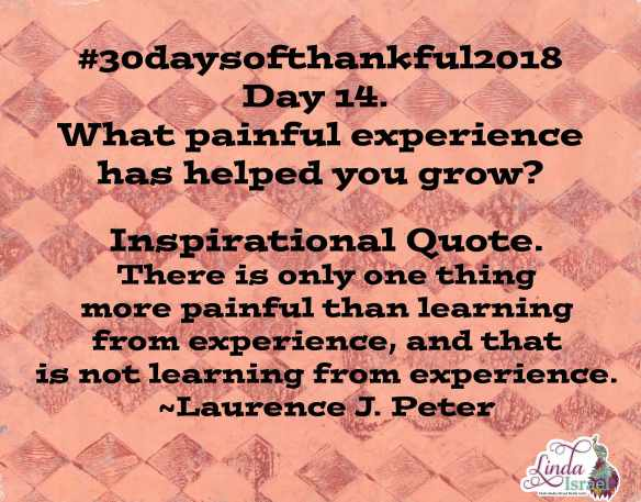 Day 14 of 30 days of Thankful 2018