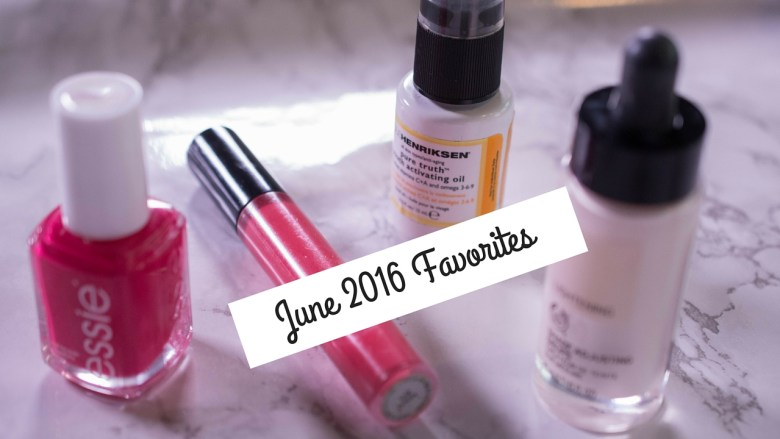 June 2016 Favorites