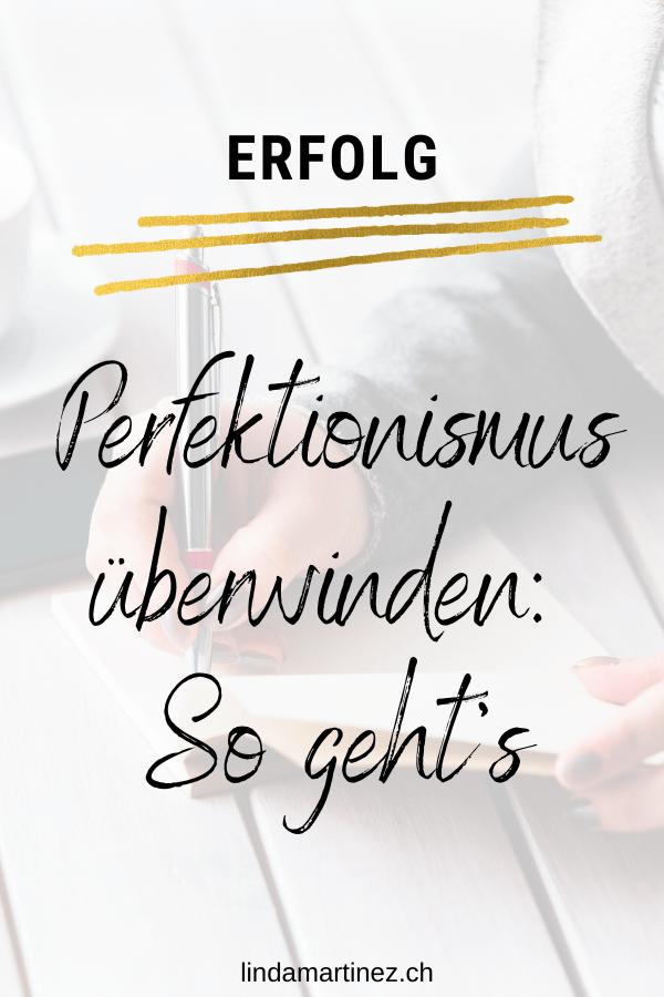 Perfektionismus überwinden: So geht's