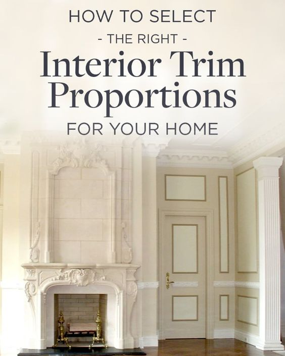 Wilson Kelsey How to Select Interior trim proportions interior design resources