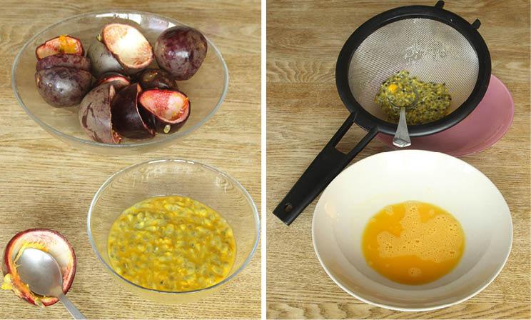 4. Gröp ur passionsfrukterna och lägg fruktköttet och vätskan i en sil. Pressa med en sked och spar vätskan i en skål. Lägg fruktköttet i en annan skål.