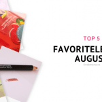 Favoritele lunii august 2018