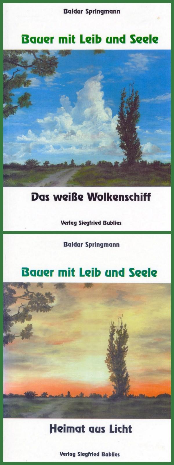 Baldur Springmann, Bauer mit Leib und Seele. 2 Bände