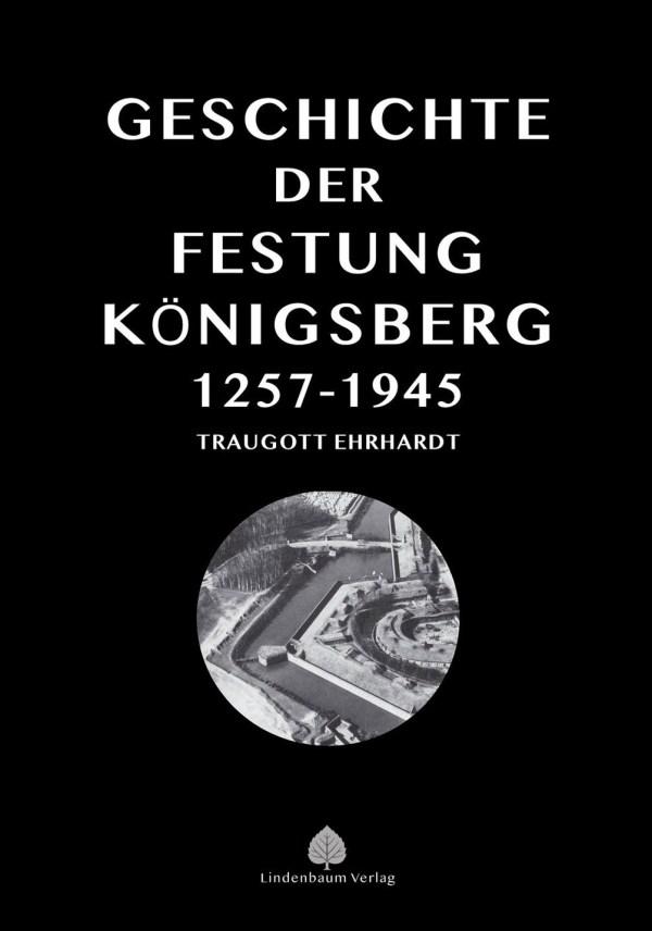 Die Geschichte der Festung Königsberg, Buch von Traugott Erhardt