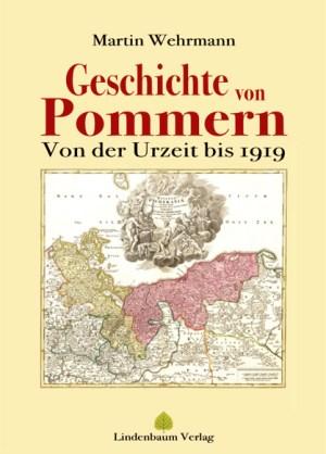 Geschichte von Pommern. Von der Urzeit bis 1919. Buch von Martin Wehrmann