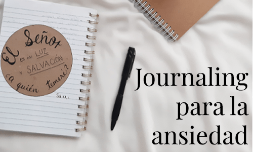 Journaling para vencer la ansiedad