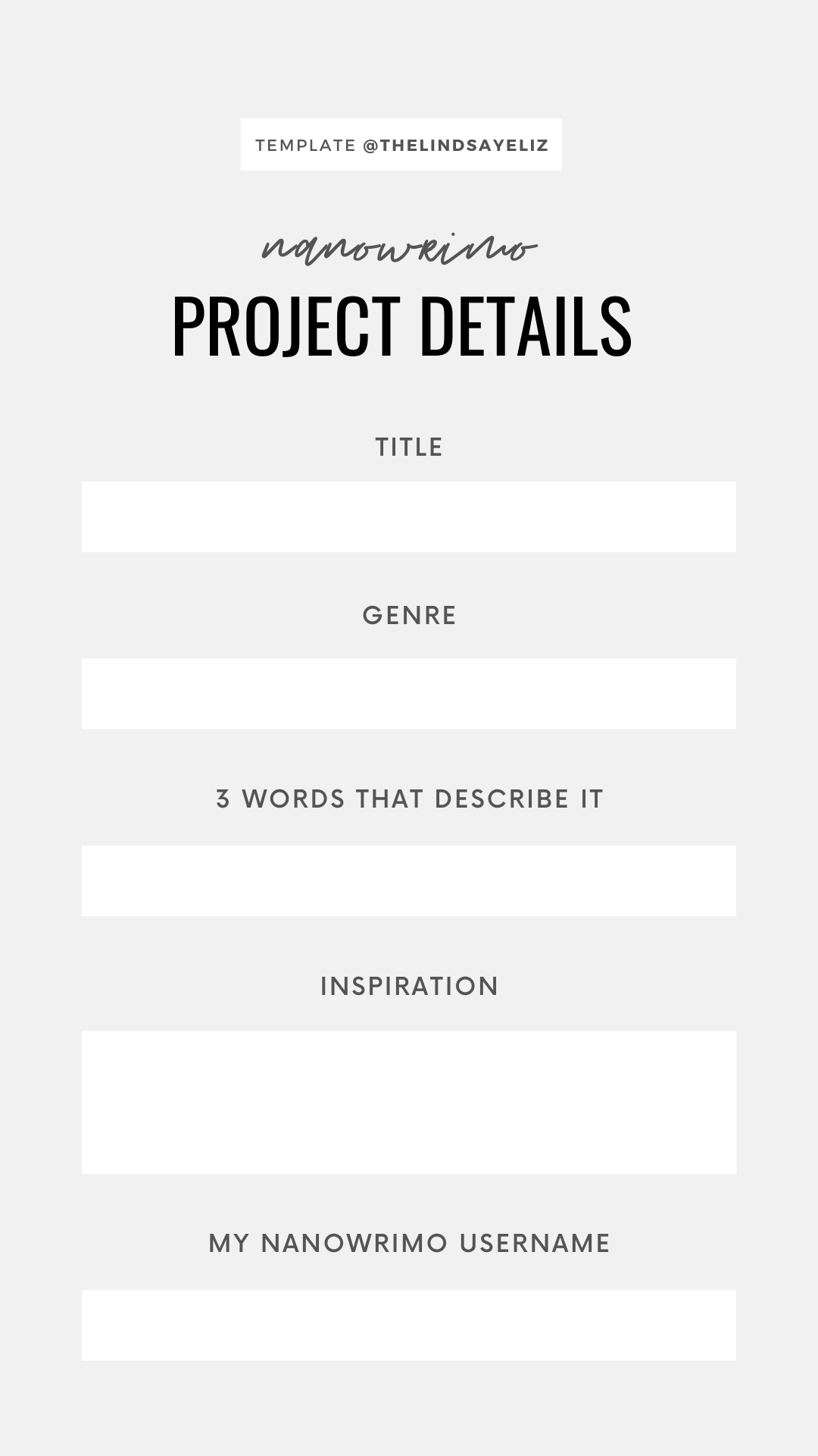 Fill out this NaNoWriMo IG Story Template for writers to share your project details with your followers.