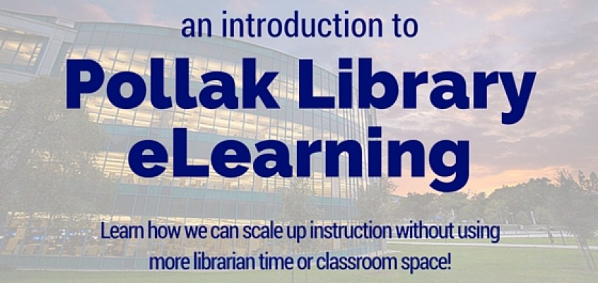An Introduction to Pollak Library eLearning
