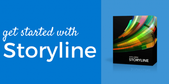 Get Started with Storyline