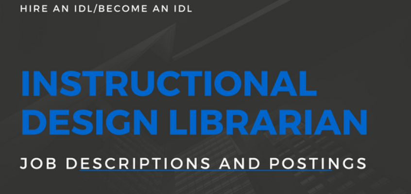 Instructional Design Librarian Job Descriptions and Postings
