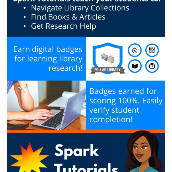 Promotional poster for Pollak Library Spark Tutorials