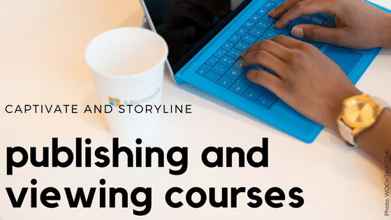 blog post title: publishing and viewing courses