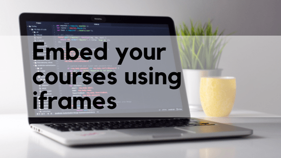 Embed your courses using iframes
