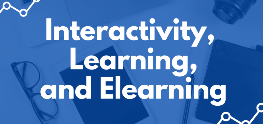 Interactivity, Learning, and Elearning