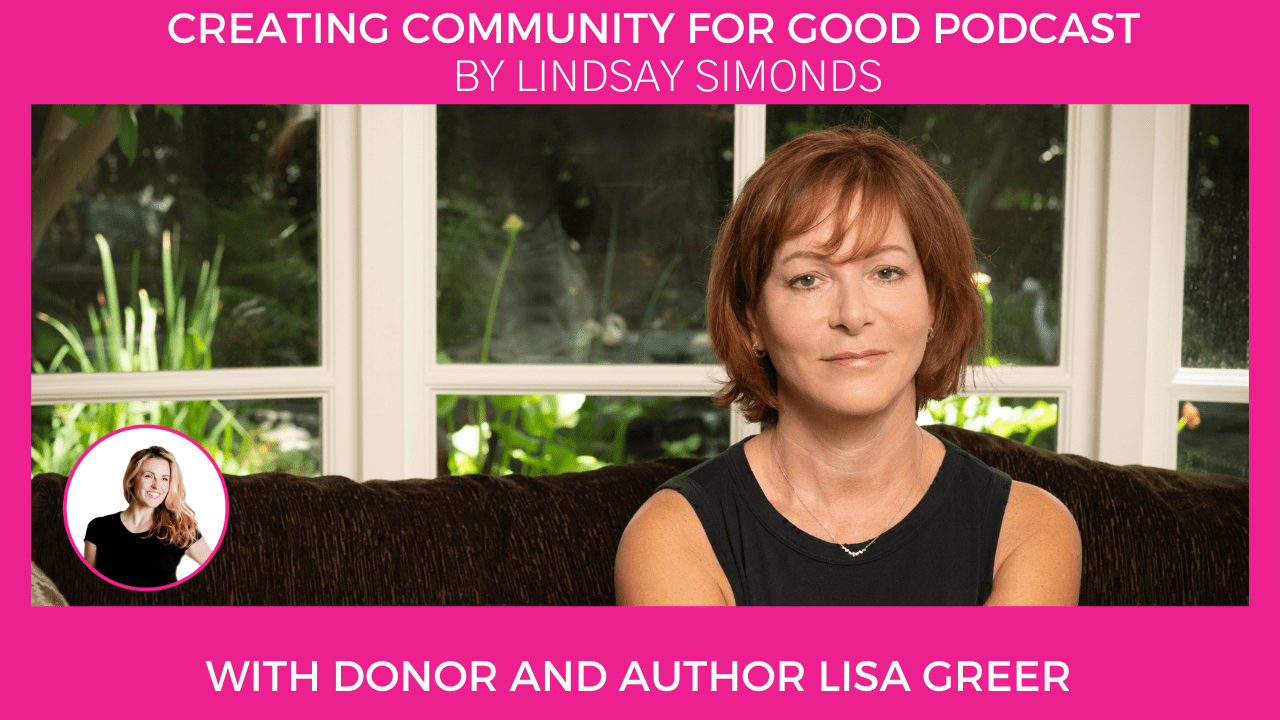 Lisa Greer: Re-framing your Dialogues for Higher Quality Donor Relationships