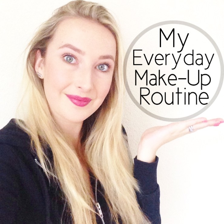My Everyday Make-Up Routine