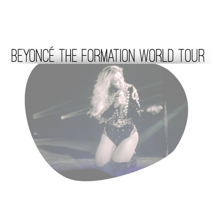 Beyoncé The Formation World Tour
