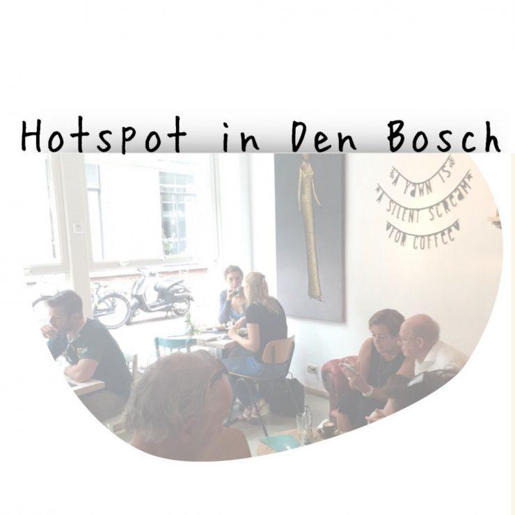 Hotspot in Den Bosch