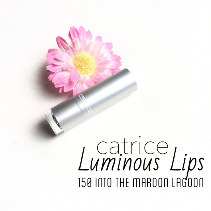 Catrice Luminous Lips 150 Into The Maroon Lagoon