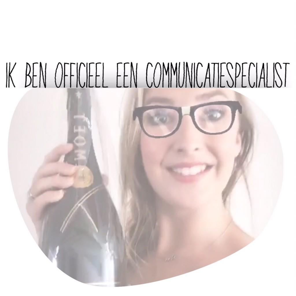 Ik ben officieel een communicatiespecialist