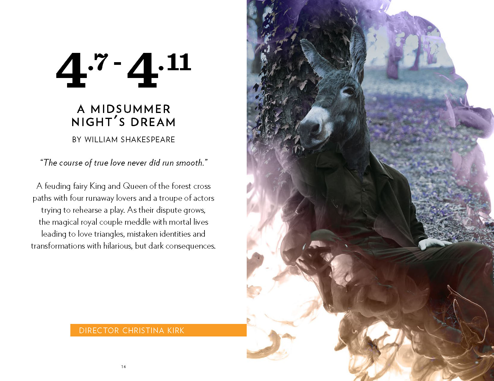 A page spread for a brochure. On the left are the dates '4/7–4/11' and the title of the play, 'A Midsummer Night's Dream'. On the right is a photo overlaid onto a smoky background of a man with a donkey's head wearing a suit and sitting at the base of a tree.