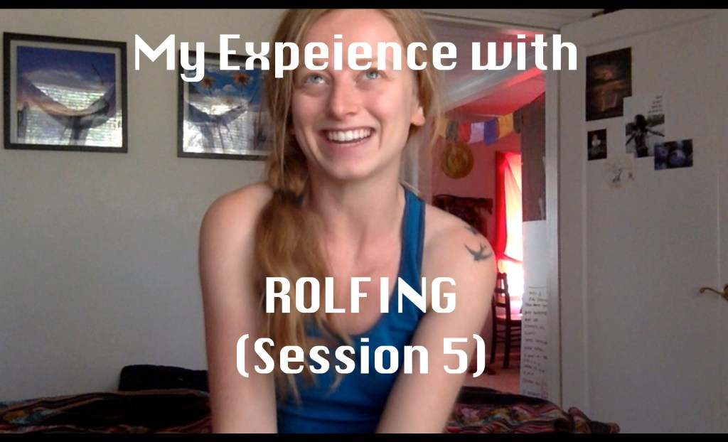 experience with rolfing session 5 deep lower front line rolfing review
