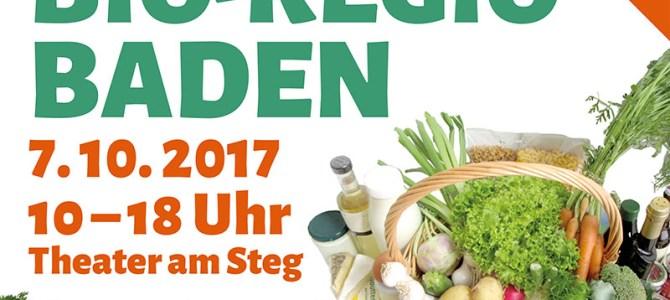 Messe BioRegio Baden am Samstag, 7. Oktober 2017 im Theater am Steg