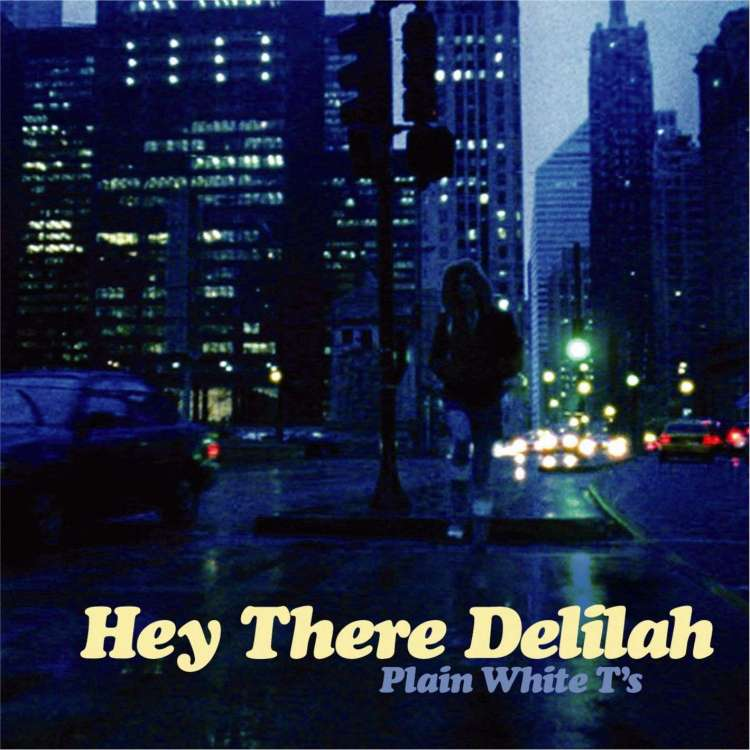 Plain_white_t's_hey_there_delilah